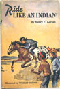 Horse Book 14: Ride Like an Indian!