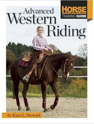 Horse Illustrated: Advanced Western Riding