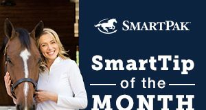 SmartPak SmartTip of the Month