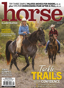 Horse Illustrated August 2021 Print Issue