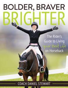 Daniel Stewart's book Bolder, Braver, Brighter