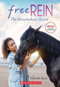 Free Rein 1: The Steeplechase Secret - Horse Books for Kids