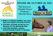 Horse Illustrated Podcast - Episode 6 - Sisters Horsing Around - The Mustangs film - Colton Woods