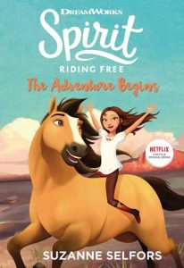 Spirit Riding Free - horse Books for Kids