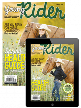Young Rider Spring 2021 Print and Digital issue