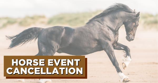 Horse Event Cancellation for Coronavirus