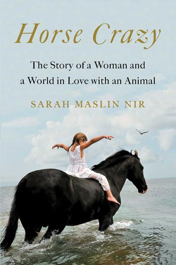 Sarah Maslin Nir Horse Crazy book